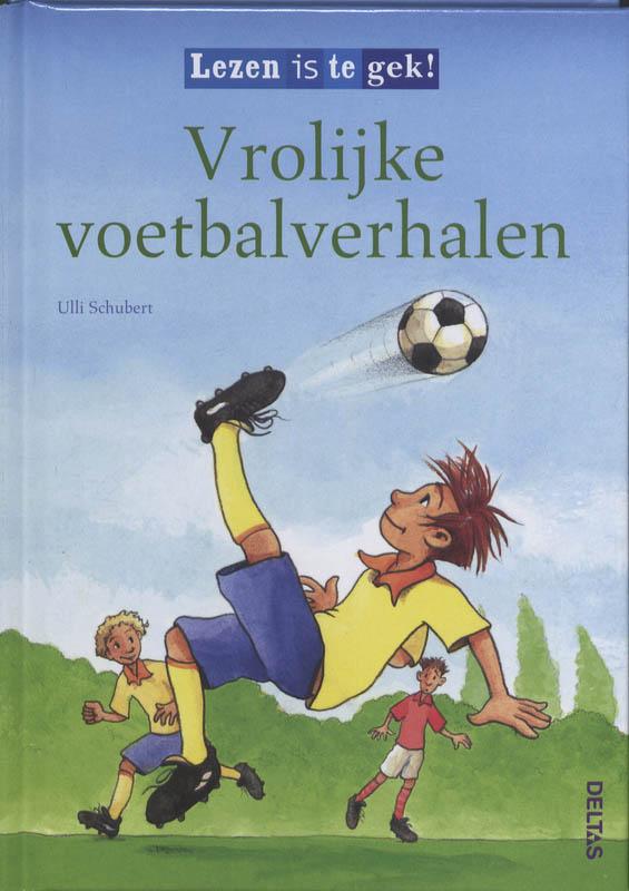 Deltas – Leesboek lezen is te gek – vrolijke voetbalverhalen