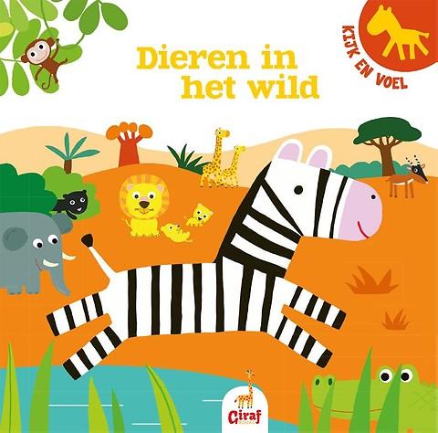 Giraf books – dieren in het wild – kijk en voel