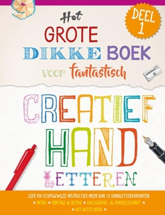 Uitg. Lantaarn – het grote dikke boek voor fantastisch creatief handletteren – deel 1