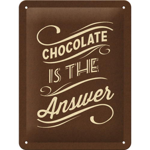 Nostalgic art – metalen wandbord – chocolate is the answer