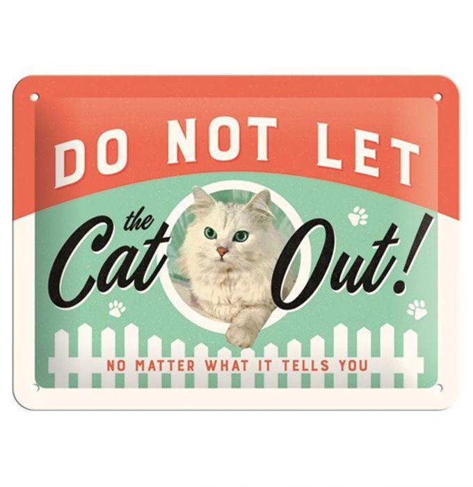 Nostalgic art – metalen wandbord – do not let the cat out