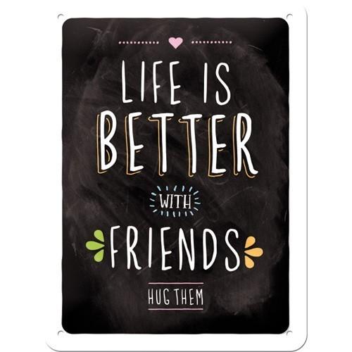 Nostalgic art – metalen wandbord – life is better with friends