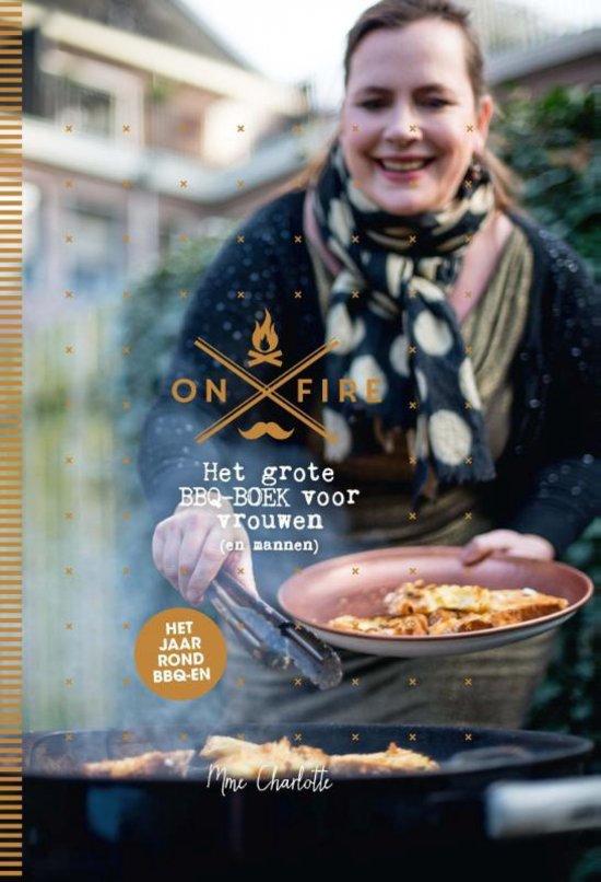 Uitg. Snor – Receptenboek on fire – het grote BBQ-boek voor vrouwen (en mannen)