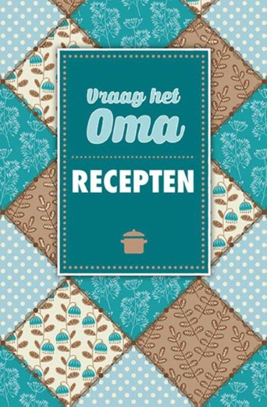 De Lantaarn – Receptenboek vraag het oma – recepten